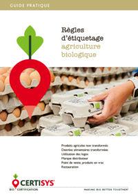 guide pratique proposé par CERTISYS - règles d'étiquetage agriculture biologique